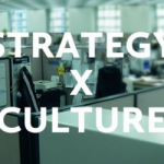 Execution = Strategy x Culture