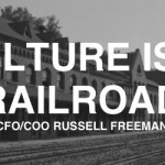 CULTURE IS A RAILROAD SYSTEM: Interview with Russell Freeman