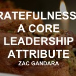Gratefulness is a Core Leadership Attribute