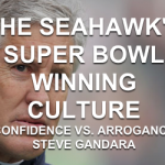 The Seahawks Super Bowl Winning Culture – Part Two