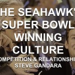 The Seahawks Super Bowl Winning Culture – Part Three