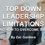 Top Down Leadership Limitations & How to Overcome Them