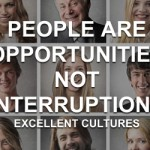 People are Opportunities not Interruptions