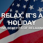 Relax, It's a Holiday