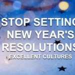 Stop Setting New Year's Resolutions