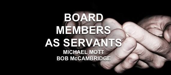 Board Members as Servants Leadership Management Excellent Cultures